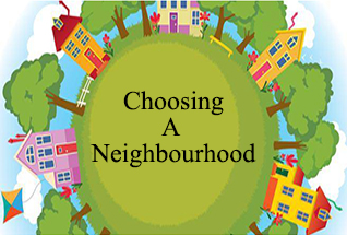 Choosing A Neighbourhood