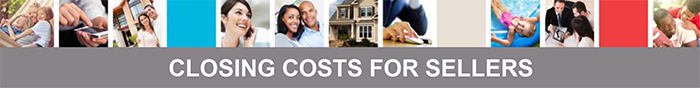 Selling Your Home - Closing Costs For Sellers Header